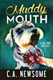 Muddy Mouth: A Dog Park Mystery (Lia Anderson Dog Park Mysteries)