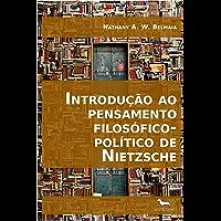Introdução ao pensamento filosófico-político de Nietzsche