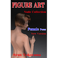 FIGURE ART Nude Collection Female poses New Version (English Edition)