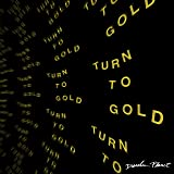 Turn to Gold