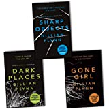 Gillian Flynn Collection 3 Books Set, (Gone Girl, Sharp Objects and Dark Plac...