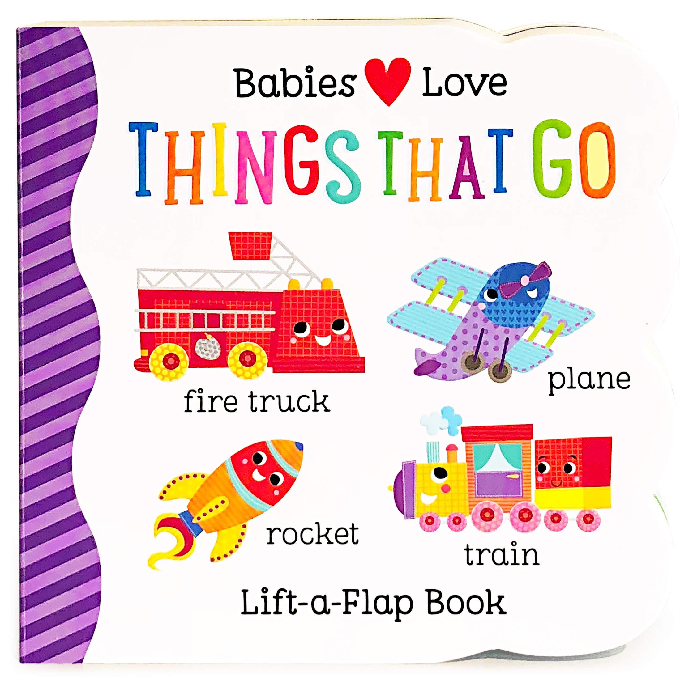 64c5033b2b5 Things That Go Chunky Lift-a-Flap Board Book (Babies Love)  Scarlett ...
