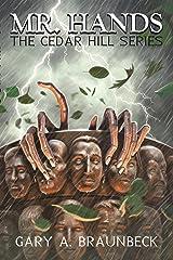 Mr. Hands: The Cedar Hill Series (English Edition) eBook Kindle