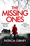 The Missing Ones: An absolutely gripping thriller with a jaw-dropping twist (Detective Lottie Parker Book 1) (English Edition)