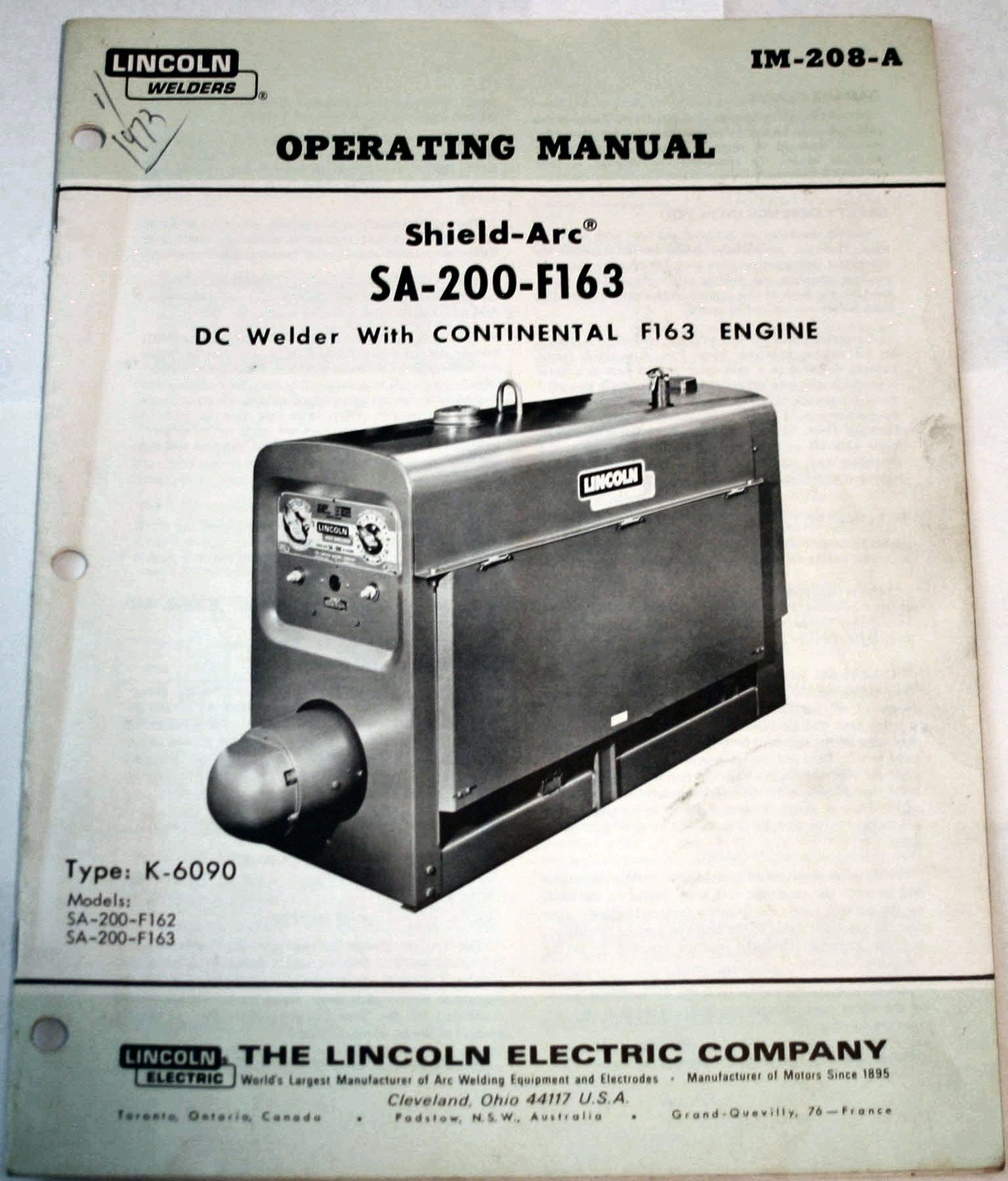 Shield-Arc SA-200-F163 DC Welder With Continental F163 Engine - Operating  Manual: The Lincoln Electric Company: Amazon.com: Books