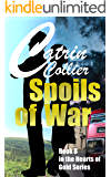 SPOILS OF WAR (HEARTS OF GOLD Book 8)