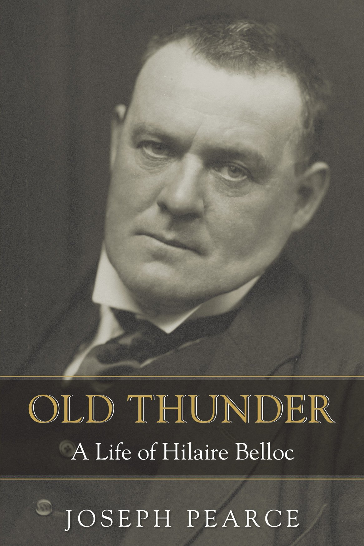 Image result for Old Thunder: A Life of Hilaire Belloc