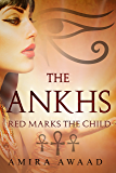 Red Marks The Child (The Ankhs Book 1)