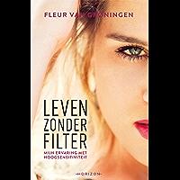 Leven zonder filter: Mijn ervaring met hoogsensitiviteit