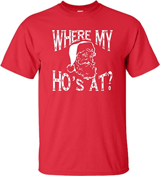 32ee0611ac Image Unavailable. Image not available for. Color: X-Large Red Adult Where  My Ho's at? Funny Santa Christmas T-Shirt