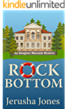 Rock Bottom (An Imogene Museum Mystery Book 1)