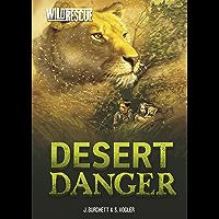 Desert Danger (Wild Rescue Book 8)