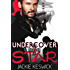 Undercover Star (Rock & Art Theft Book 1)