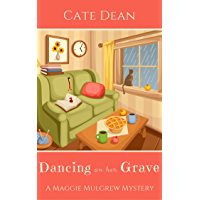 Dancing on her Grave (Maggie Mulgrew Mysteries Book 4)