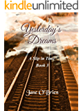 Yesterday's Dreams (A Slip in Time Book 3)