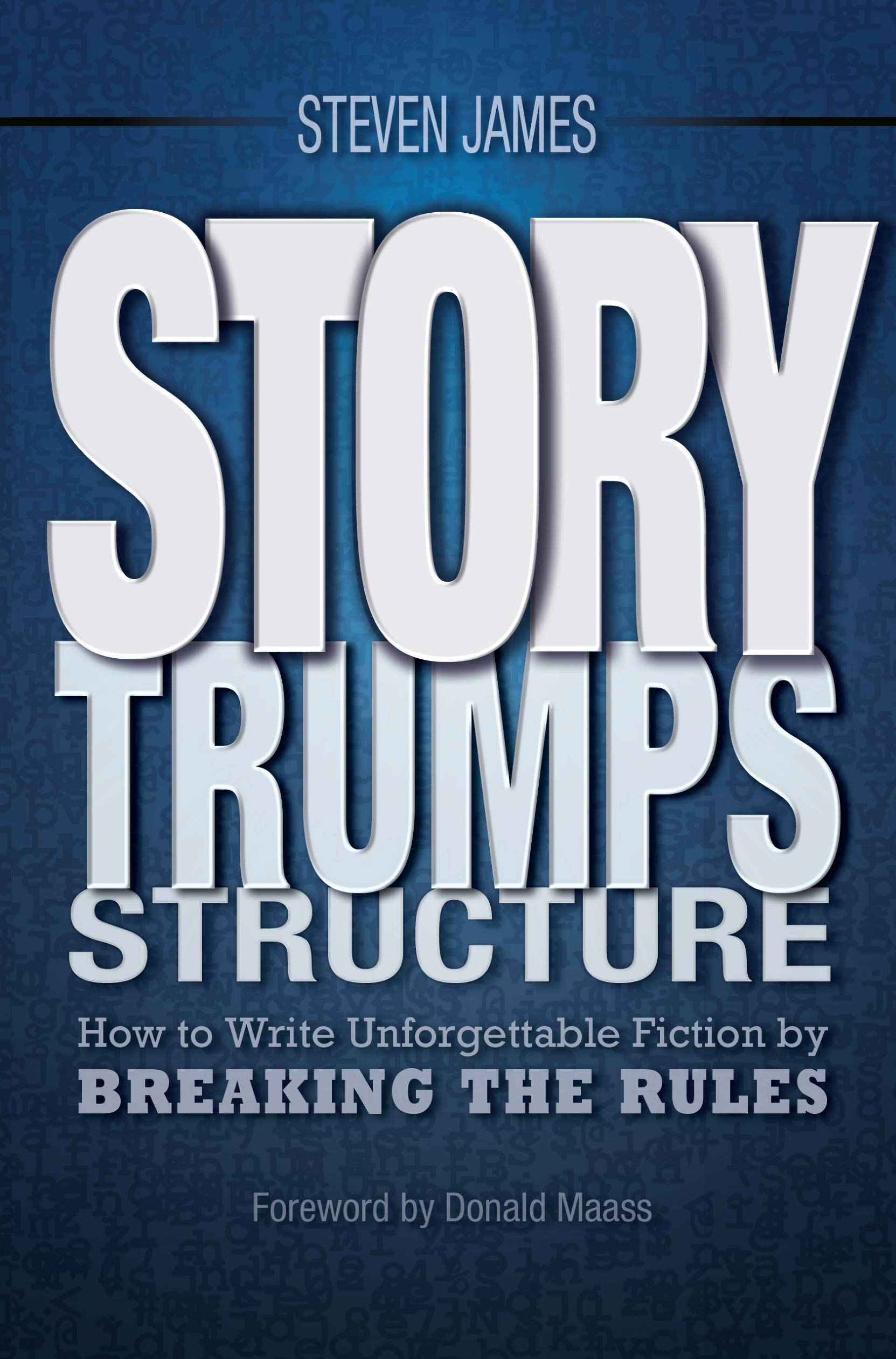 libro: Story Trumps Structure:How to Write Unforgettable