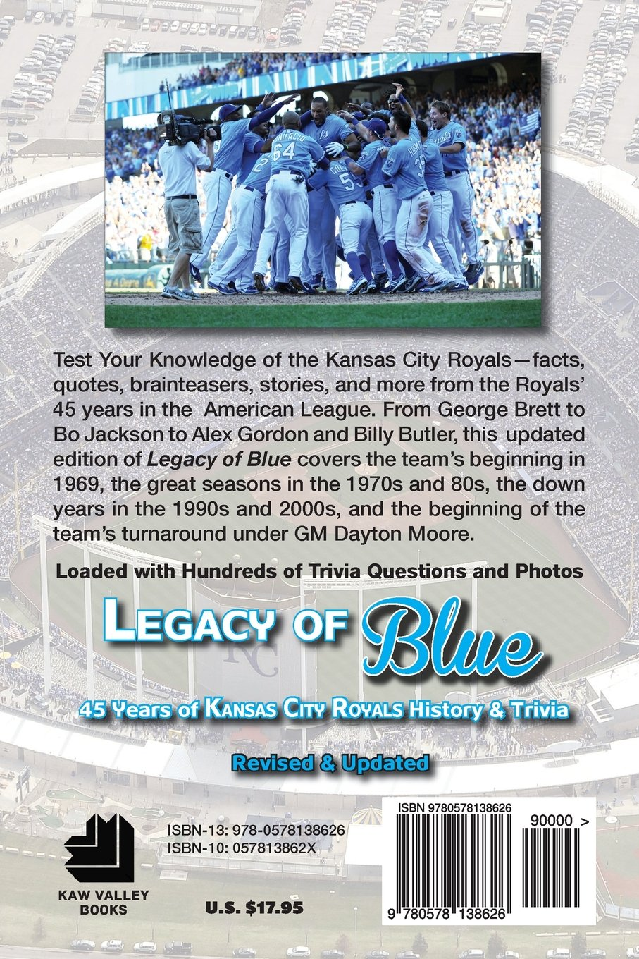 Legacy Of Blue: 45 Years Of Kansas City Royals History & Trivia: Mark  Stallard: 9780578138626: Amazon: Books