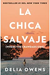 La chica salvaje: Spanish Edition of Where The Crawdads Sing Paperback