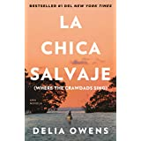La chica salvaje / Where the Crawdads Sing (Spanish Edition)