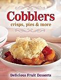 Cobblers, crisps, pies & more: Delicious Fruit Desserts