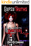 Gypsy Truths (All The Pretty Monsters Book 6)