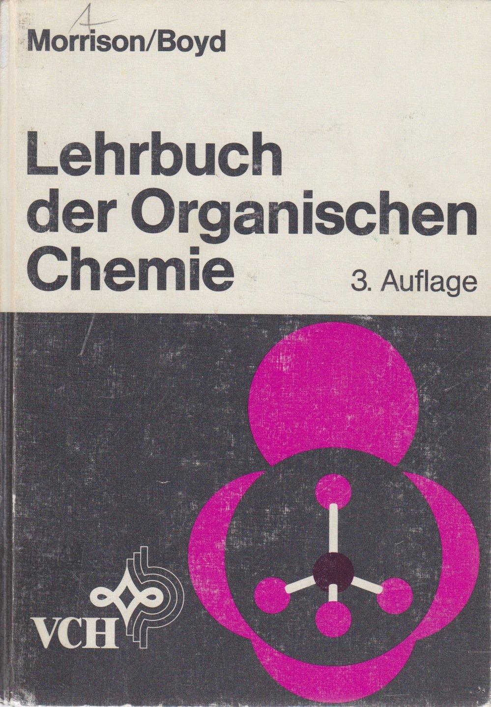 Lehrbuch der Organischen Chemie