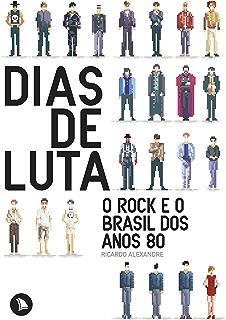 Guia politicamente incorreto dos anos 80 pelo rock ebook lobo dias de luta o rock e o brasil dos anos 80 fandeluxe Images