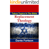 Taboo Topics In The Bible: Replacement Theology (English Edition)