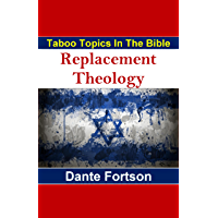 Taboo Topics In The Bible: Replacement Theology