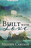 Built with Love (Second Chances Book 2)