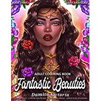 Adult Coloring Book | Fantastic Beauties Book Three: Women Coloring Book for Adults Featuring a Beautiful Portrait Coloring Pages for Adults Relaxation