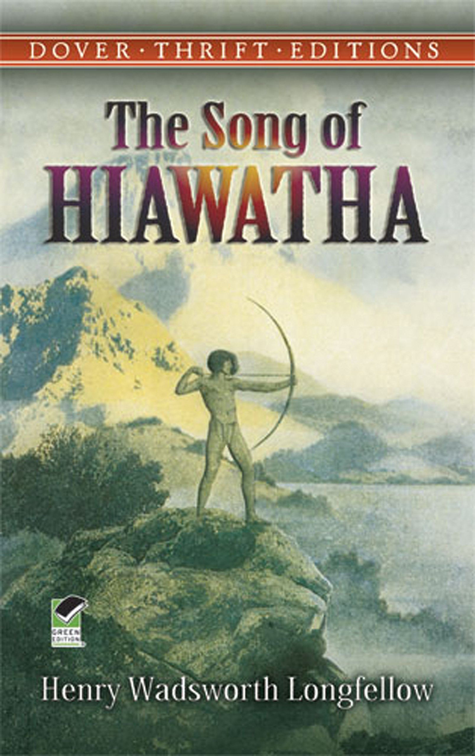 hiawatha poet song of hiawatha by henry wadsworth longfellow the  the song of hiawatha dover thrift editions henry wadsworth the song of hiawatha dover thrift editions