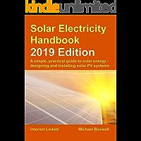Solar Electricity Handbook – 2019 Edition: A simple