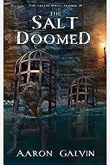 The Salt Doomed (The Salted Book 30) Kindle Edition
