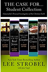 The Case for ... Student Collection: A Journalist's Personal Investigation of the Christian Faith (Case for … Series for Students) Kindle Edition