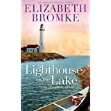 Lighthouse on the Lake: A Birch Harbor Novel (Book 2)