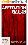 Wayward Pines: Aberration Nation (Kindle Worlds Novella) (Sons & Daughters of Eve Book 3)