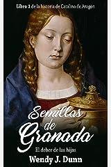 Semillas de Granada: El deber de las hijas (Spanish Edition) Kindle Edition