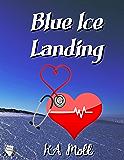 Blue Ice Landing