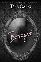 BETRAYED (Chianti Kisses series Book 3) Kindle Edition