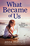 What Became of Us: A heartbreaking and gripping emotional page-turner
