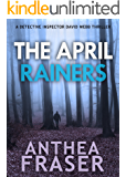 The April Rainers (DCI Webb Mystery Book 7)