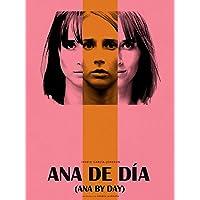 Ana by Day (Ana de Día)