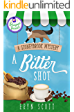 A Bitter Shot (A Stoneybrook Mystery Book 7)