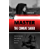 Master the Combat Saber: How to Train and Fight with the Form of a Samurai
