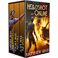 Headshot Online: The Complete Series: (A LitRPG Box Set: Books 1-3) (English Edition)