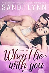 When I Lie With You (A Millionaire's Love, 2) Kindle Edition