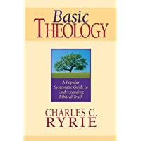 Image for Basic Theology: A Popular Systematic Guide to Understanding Biblical Truth
