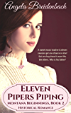 Eleven Pipers Piping: Historical romance reminiscent of Louisa May Alcott (Montana Beginnings Book 2)