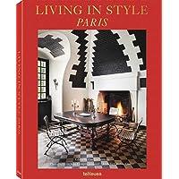 Living in style Paris. Ediz. francese, inglese e tedesca
